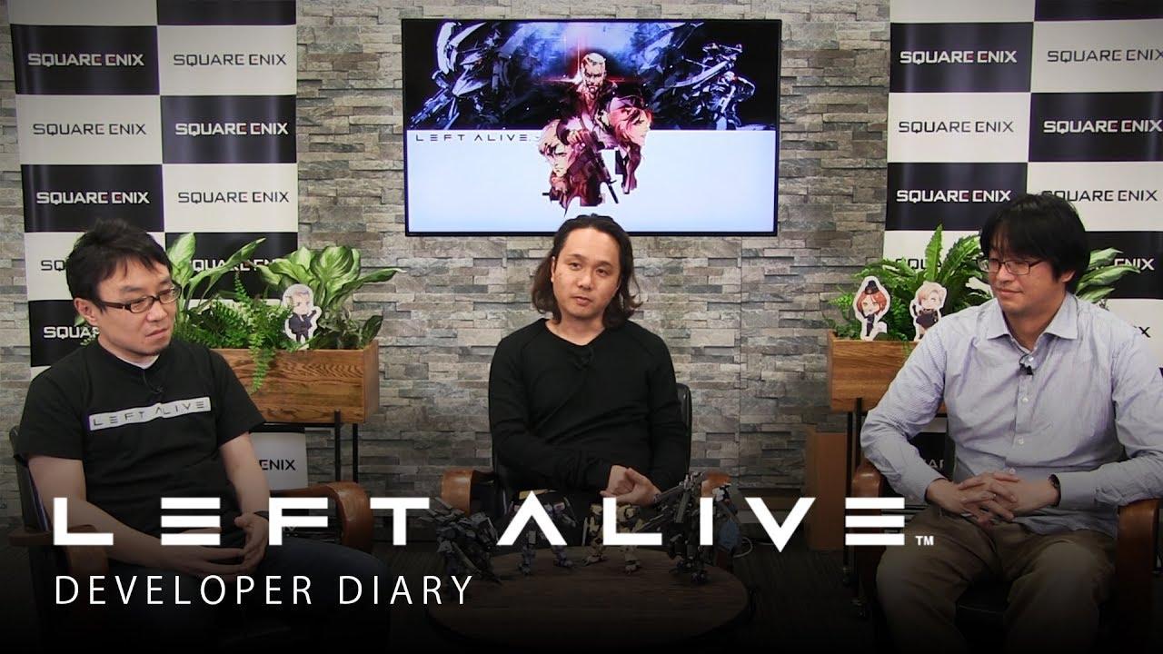 LEFT ALIVE | Developer Diary featuring Toshifumi Nabeshima, Yoji Shinkawa, and Takayuki Yanase