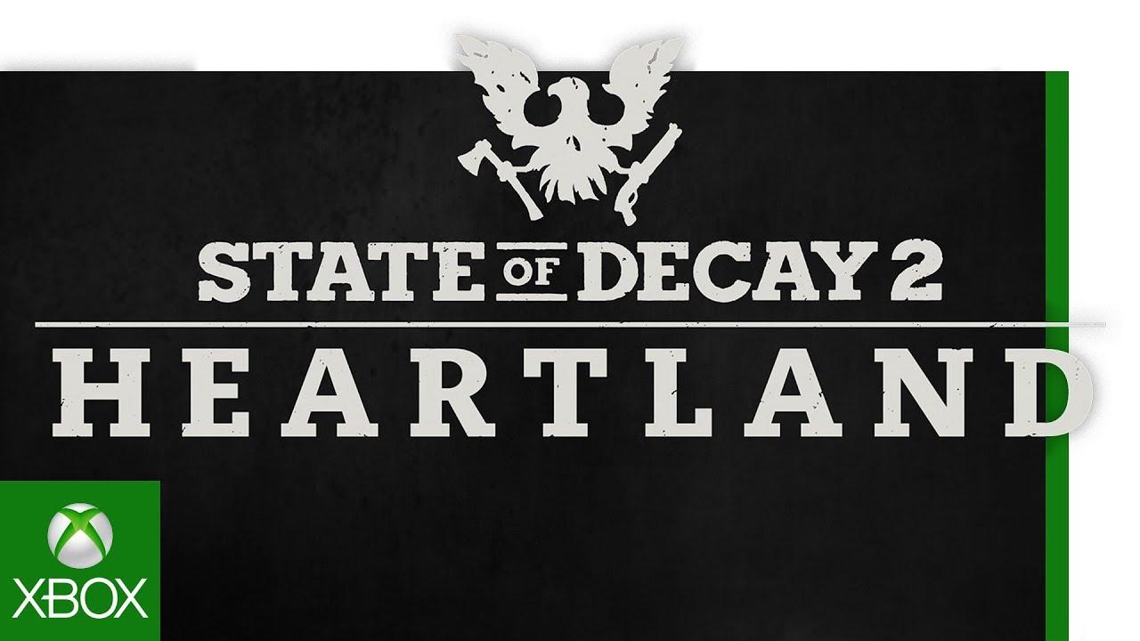 State Of Decay 2 | E3 Heartland Trailer