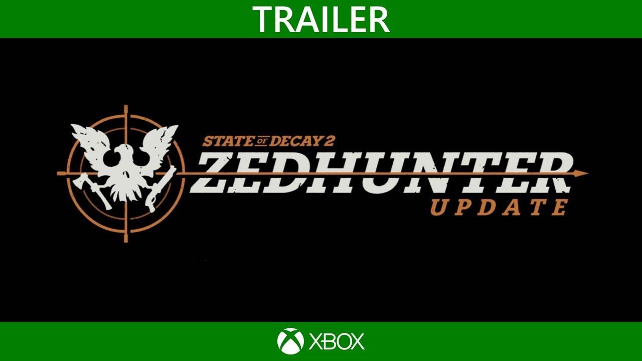 State of Decay2   Zedhunter Update X018 Trailer (deutsch)