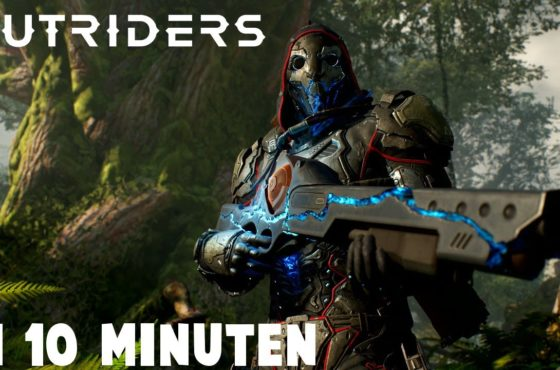 Outriders in 10 Minuten!