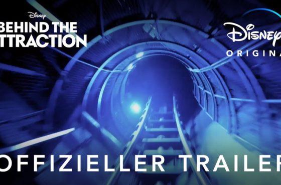 Behind the Attraction   Offizieller Trailer   Disney+