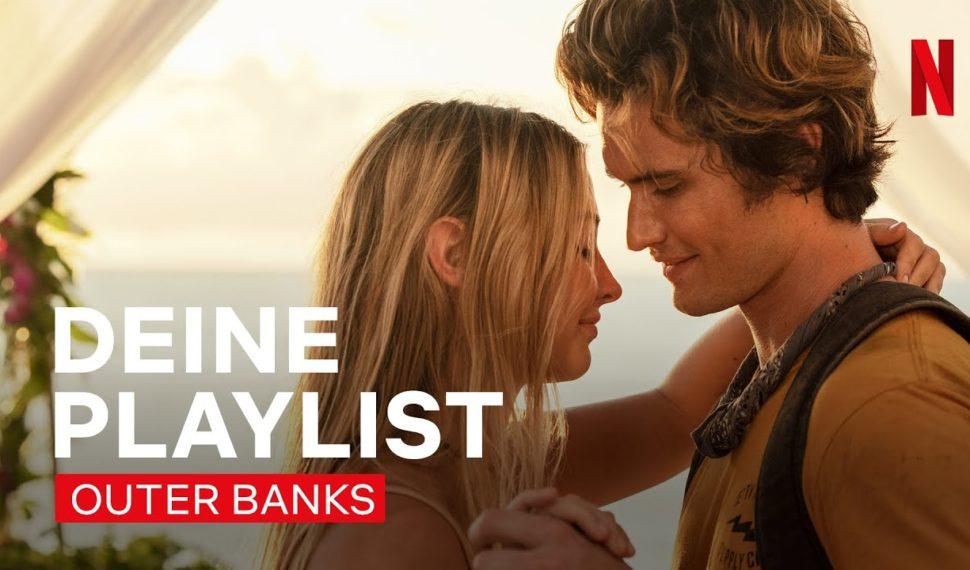 Netflix: Outer Banks Soundtrack: Die besten Songs aus Staffel 2 |Netflix
