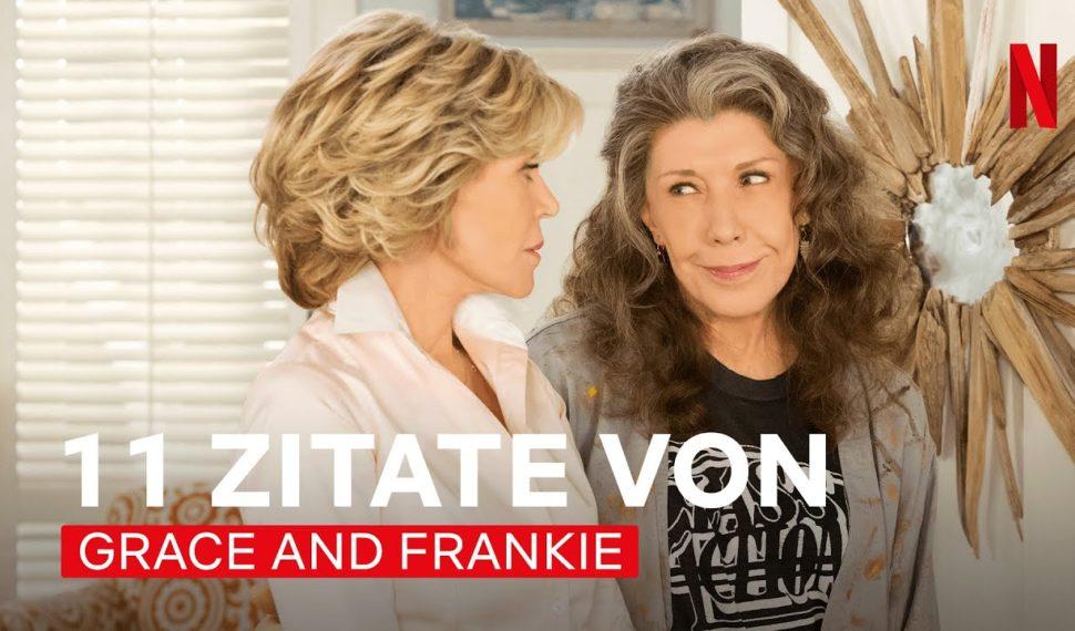 Netflix: Die besten Sprüche aus Grace and Frankie | Netflix