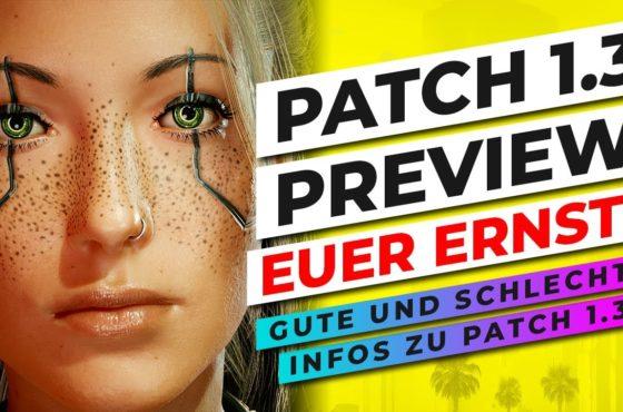IST DAS EUER ERNST? 👀 PATCH 1.3 PREVIEW für Cyberpunk 2077 ALLE INFOS