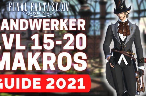 FFXIV 2021 Handwerker Guide Level 15 bis 20 / Final Fantasy 14 Handwerker Guide / FFXIV Deutsch