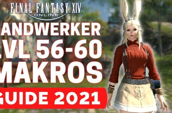 FFXIV 2021 Handwerker Guide Level 56 bis 60 / Final Fantasy 14 Handwerker Guide / FFXIV Deutsch