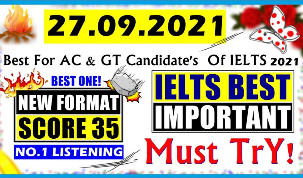 IELTS LISTENING PRACTICE TEST 2021 WITH ANSWERS | 27.09.2021