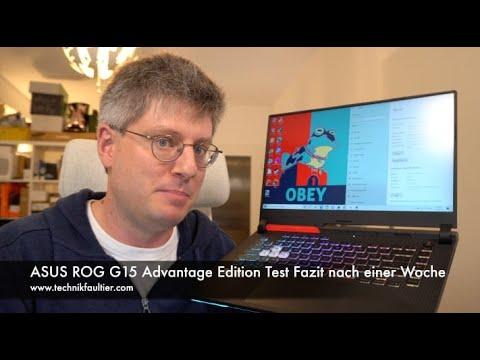 ASUS ROG G15 Advantage Edition Test Fazit nach einer Woche