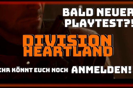 Division Heartland – kommt bald ein neuer Playtest ?! – Ihr könnt euch noch anmelden!