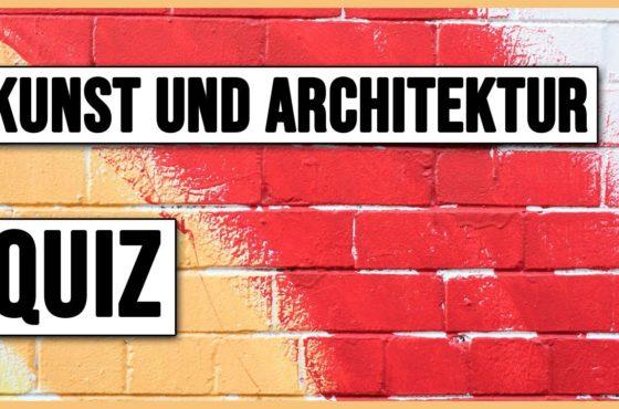 KUNST & ARCHITEKTUR QUIZ #1 – 15 Fragen
