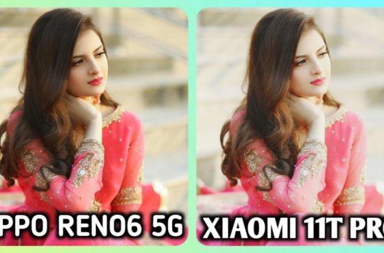 XIAOMI 11T PRO VS OPPO RENO6 5G CAMERA TEST