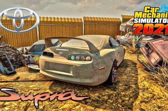 Restoration Toyota Supra – Car Mechanic Simulator 2021