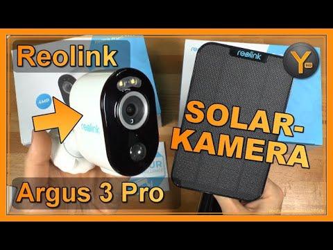 """Eine """"grüne"""" WLAN-Kamera? Reolink Argus 3 Pro mit Solar-Panel / Autarke WLAN-Kamera"""